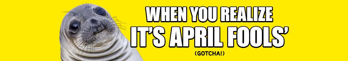 header-april-fools-gotcha